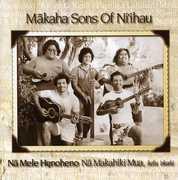Na Mele Henoheno , Makaha Sons of Ni'ihau