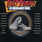 Fast Times at Ridgemont High (Original Soundtrack) , Various Artists