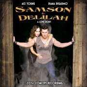 Samson & Delilah , Diana DeGarmo