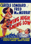 Swing High, Swing Low , Carole Lombard