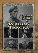 Wagon Tracks (1919) , William S. Hart