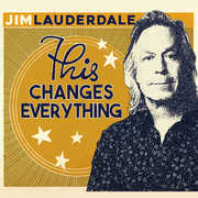 This Changes Everything , Jim Lauderdale