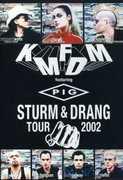 Sturm & Drang Tour 2002 , KMFDM