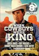When Cowboys Were King: 8 Movie Collection