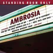 Standing Room Only , Ambrosia