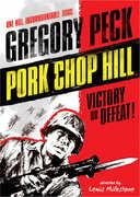 Pork Chop Hill , Gregory Peck