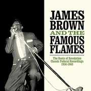 Roots of Revolution , James Brown and The Famous Flames