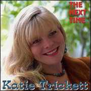 Next Time , Katie Trickett