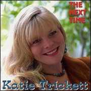 Next Time , Katie Trickett