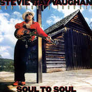 Soul To Soul , Stevie Ray Vaughan