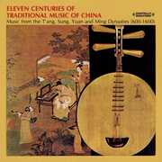Eleven Centuries of Traditional Chinese Music , Various Artists