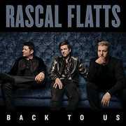 Back to Us , Rascal Flatts