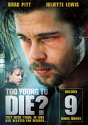 Too Young to Die , Brad Pitt