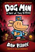 Dog Man: A Tale of Two Kitties: From the Creator of Captain Underpants (Dog Man)