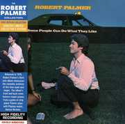 Some People Can Do What They Like , Robert Palmer