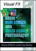 Basic Blue Screen and Green Screen Photography Plus , Peter Kuran