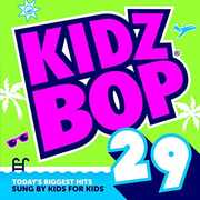 Kidz Bop 29 , Kidz Bop Kids