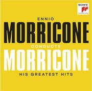 Ennio Morricone Conducts Morricone: His Greatest , Ennio Morricone