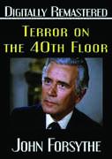 Terror on the 40th Floor , John Forsythe