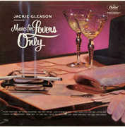 Music For Lovers Only , Jackie Gleason