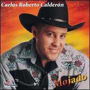 Mojado , Carlos Roberto Calderon