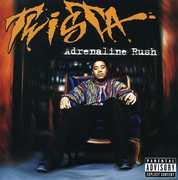 Adrenaline Rush [Explicit Content] , Twista