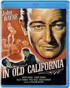 In Old California , John Wayne