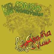 La Arana Es la Vida , Kid Congo & the Pink Monkey Birds