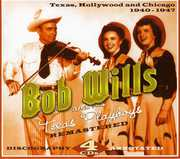 1940-1947 Texas, Hollywood and Chicago , Bob Wills