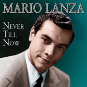 Never Till Now , Mario Lanza