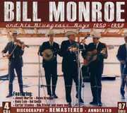 And His Bluegrass Boys 1950-1958 , Bill Monroe
