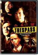 Trespass , Bill Sadler