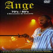 Seventies-Eighties: Deux Decennies de Concert [Import] , Ange