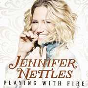 Playing with Fire , Jennifer Nettles