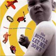 Bottle Let Me Down: Songs Bumpy Wagon Rides /  Various , Various Artists