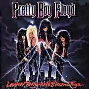 Leather Boyz with Electric Toyz , Pretty Boy Floyd