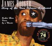 King of the New Orleans Keyboard , James Booker