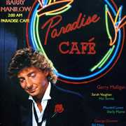 2:00 Am Paradise Cafe , Barry Manilow