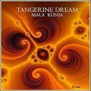 Mala Kunia [Import] , Tangerine Dream