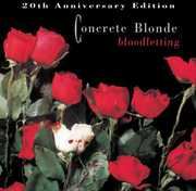 Bloodletting: 20th Anniversary Edition , Concrete Blonde