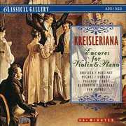 Kreisleriana: Encores for Violin & Piano /  Various [Import] , Various Artists