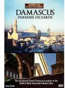 Damascus: Paradise on Earth , Damascus