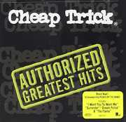 Authorized Greatest Hits , Cheap Trick