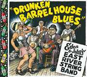 Drunken Barrel House Blues , East River String Band