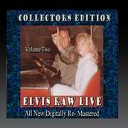 Elvis Raw Live - Volume 2 , Elvis Presley