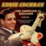 Complete Releases 1955-62 , Eddie Cochran