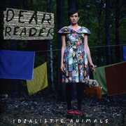 Idealistic Animals , Dear Reader