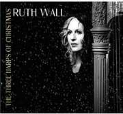 Three Harps of Christmas [Import] , Ruth Wall