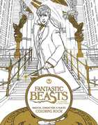 Fantastic Beasts and Where to Find Them : Magical Characters and Places Coloring Book (Harry Potter)