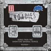 Roadies: Music From The Showtime Original (Original Soundtrack)